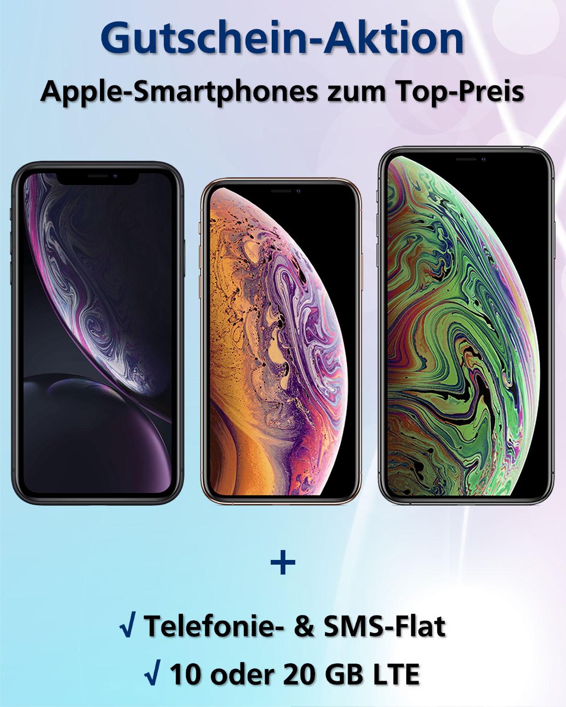 Gutschein-Aktion iPhone XR, XS, XS mit 10- oder 20 GB LTE zum Top-Preis