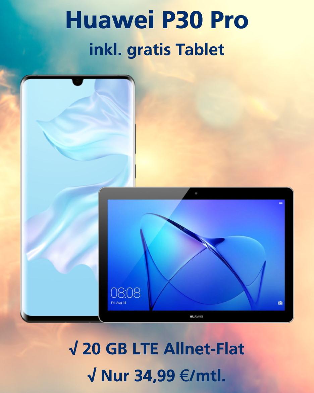 Handy-Tarifvergleich Huawei P30 Pro mit gratis Tablet und 20 GB LTE zum Bestpreis