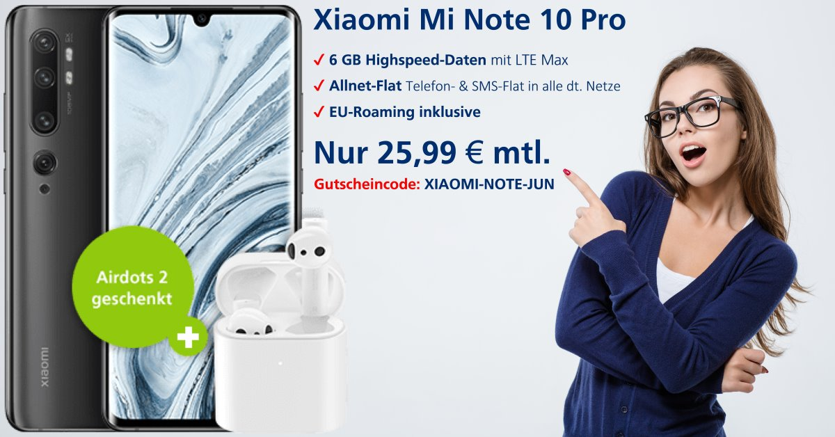 Xiaomi Mi Note 10 Pro Handyvertrag inkl. gratis Airdots 2