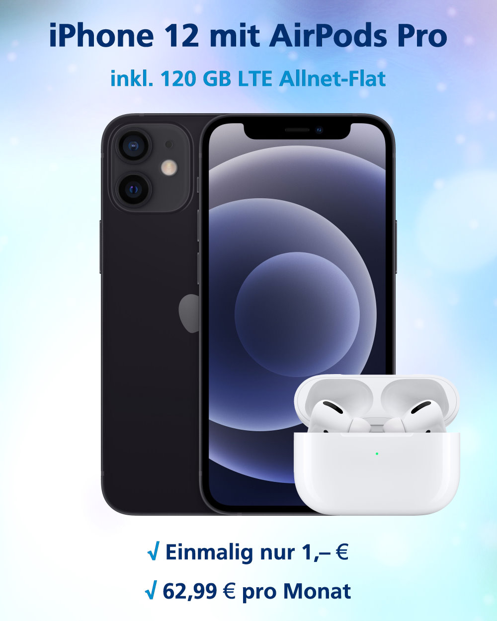 iPhone 12 mit AirPods Pro und 120 GB LTE Allnet-Flat